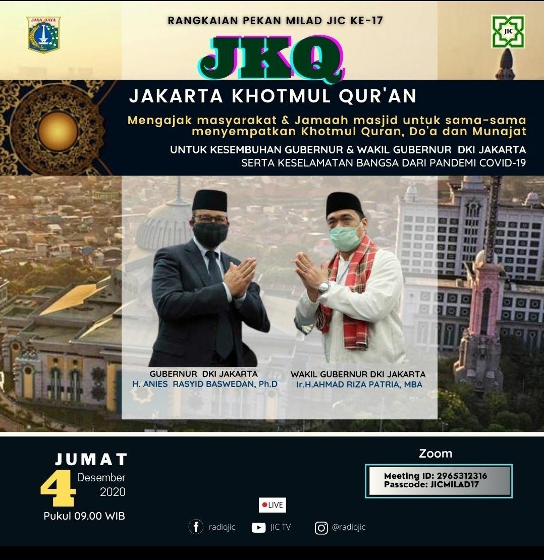 JIC Adakan Khotmul Qur'an dan Do'a Bersama Untuk Kesembuhan Gubernur DKI Jakarta
