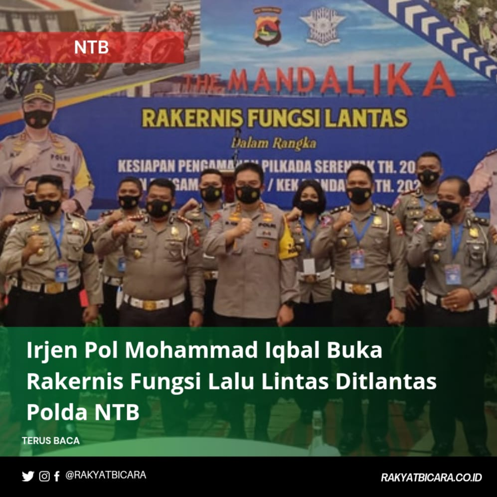 Irjen Pol Mohammad Iqbal Buka Rakernis Fungsi Lalu Lintas Ditlantas Polda NTB