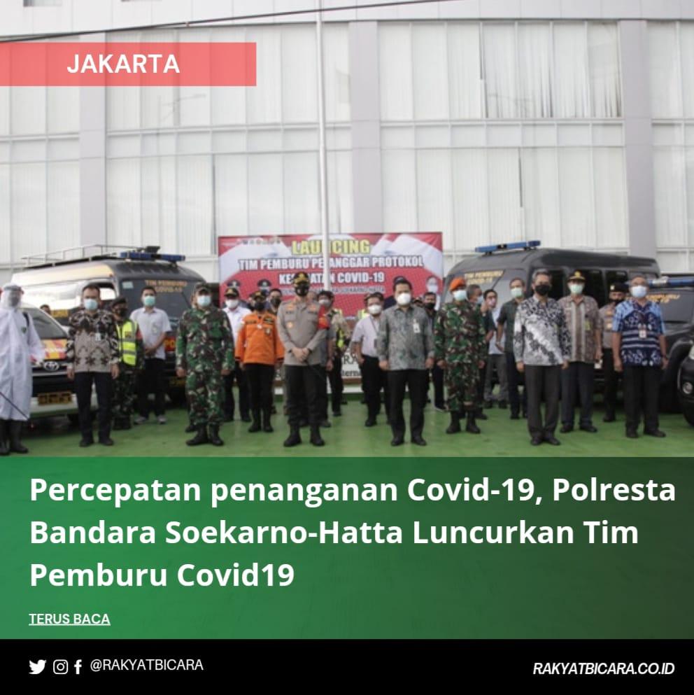 Percepatan penanganan Covid-19, Polresta Bandara Soekarno-Hatta Luncurkan Tim Pemburu Covid19