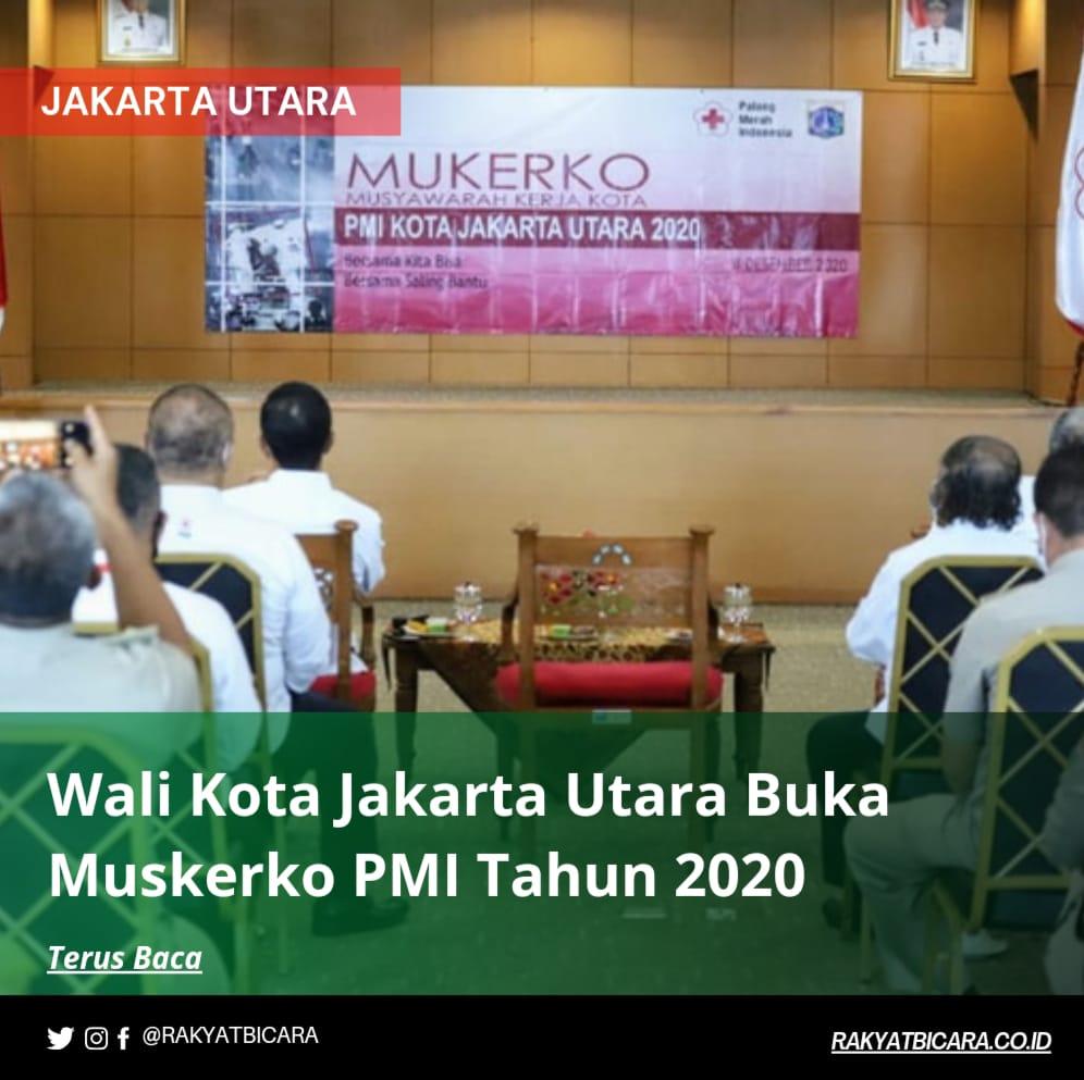 Wali Kota Jakut Buka Muskerko PMI Tahun 2020