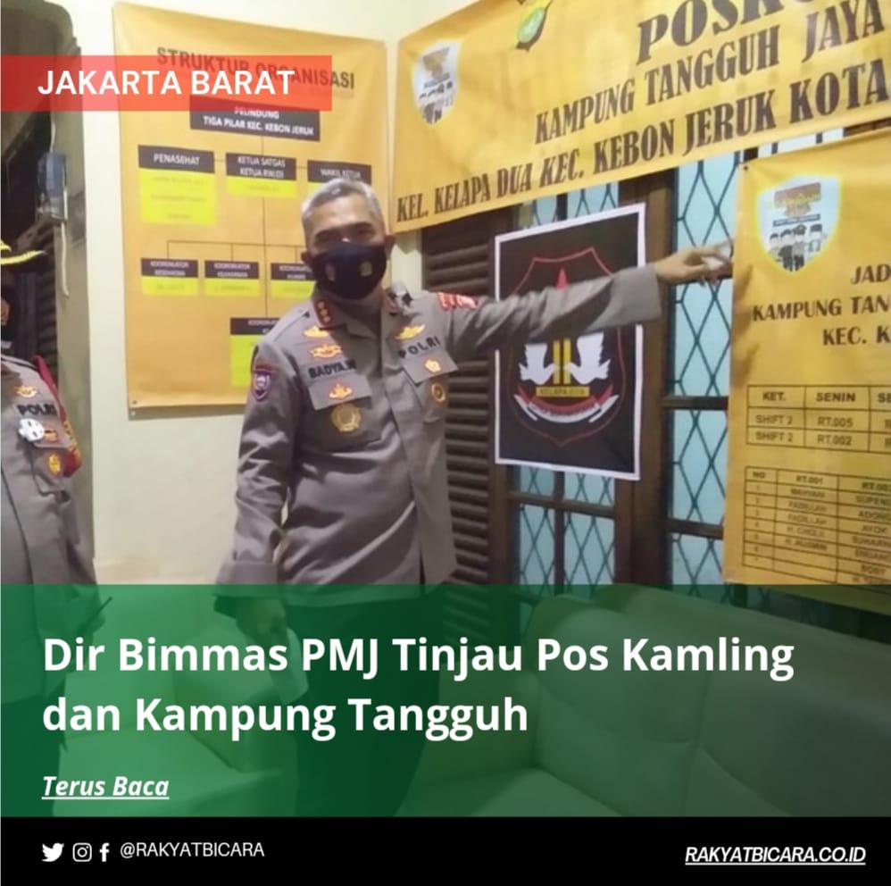 Dir Binmas Polda Metro Jaya Tinjau Pos Kamling dan Kampung Tangguh di Kebon Jeruk Jakarta Barat