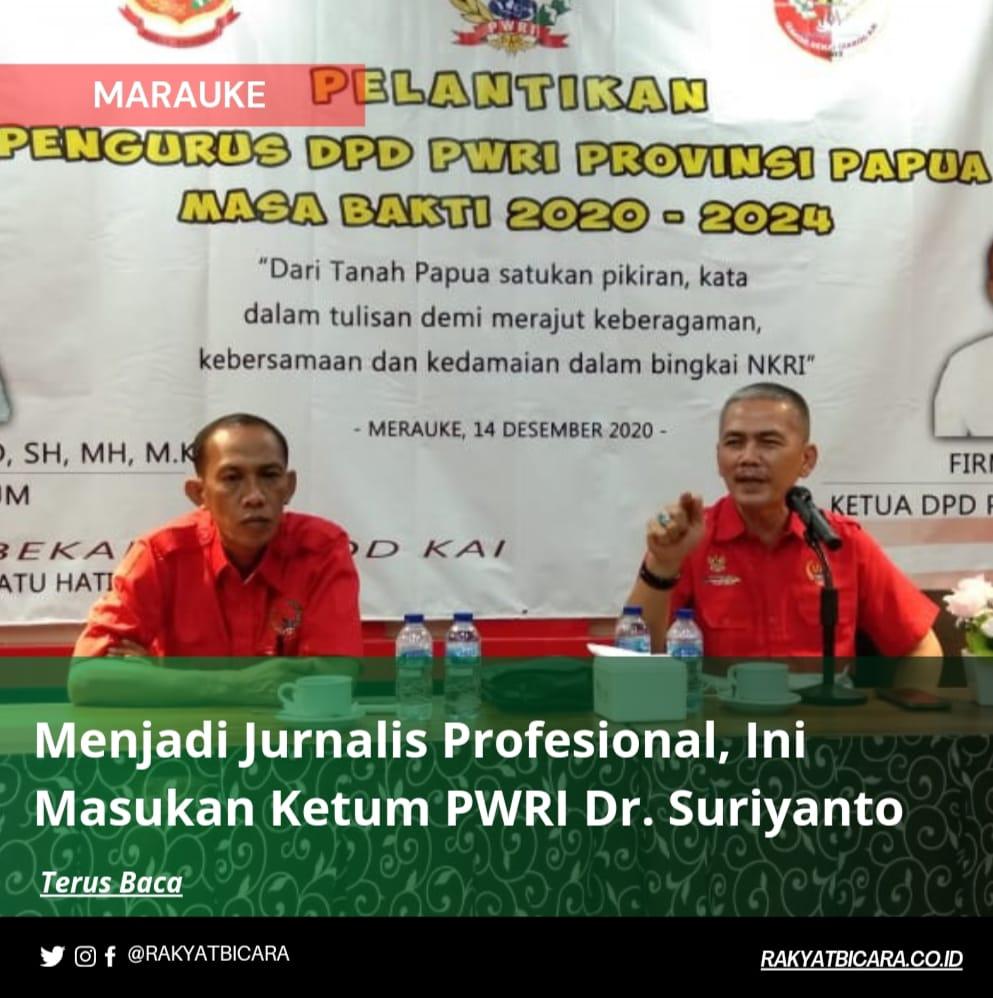 Menjadi Jurnalis Profesional, Ini Masukan Ketum PWRI Dr. Suriyanto