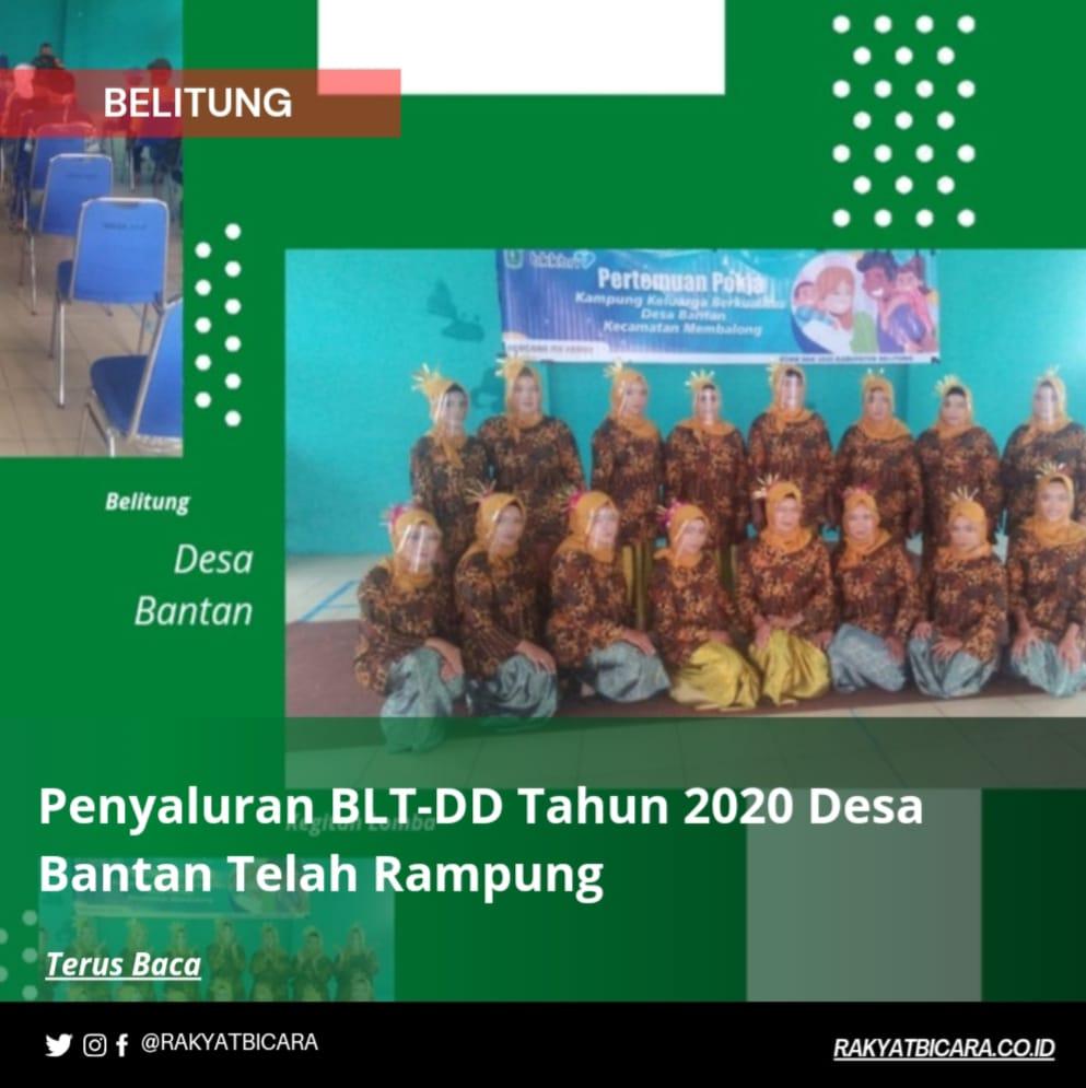 Penyaluran BLT-DD Tahun 2020 Desa Bantan Telah Rampung