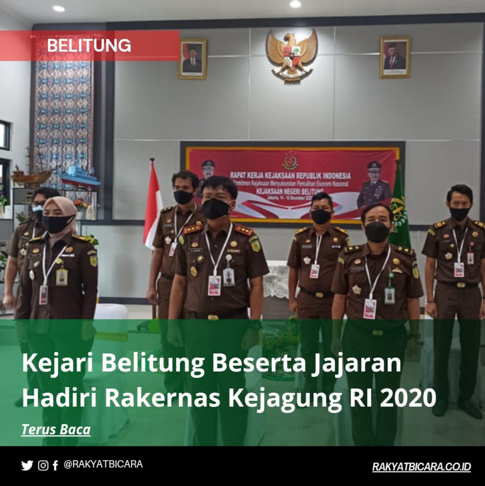 Kejari Belitung Beserta Jajaran Hadiri Rakernas Kejagung RI 2020