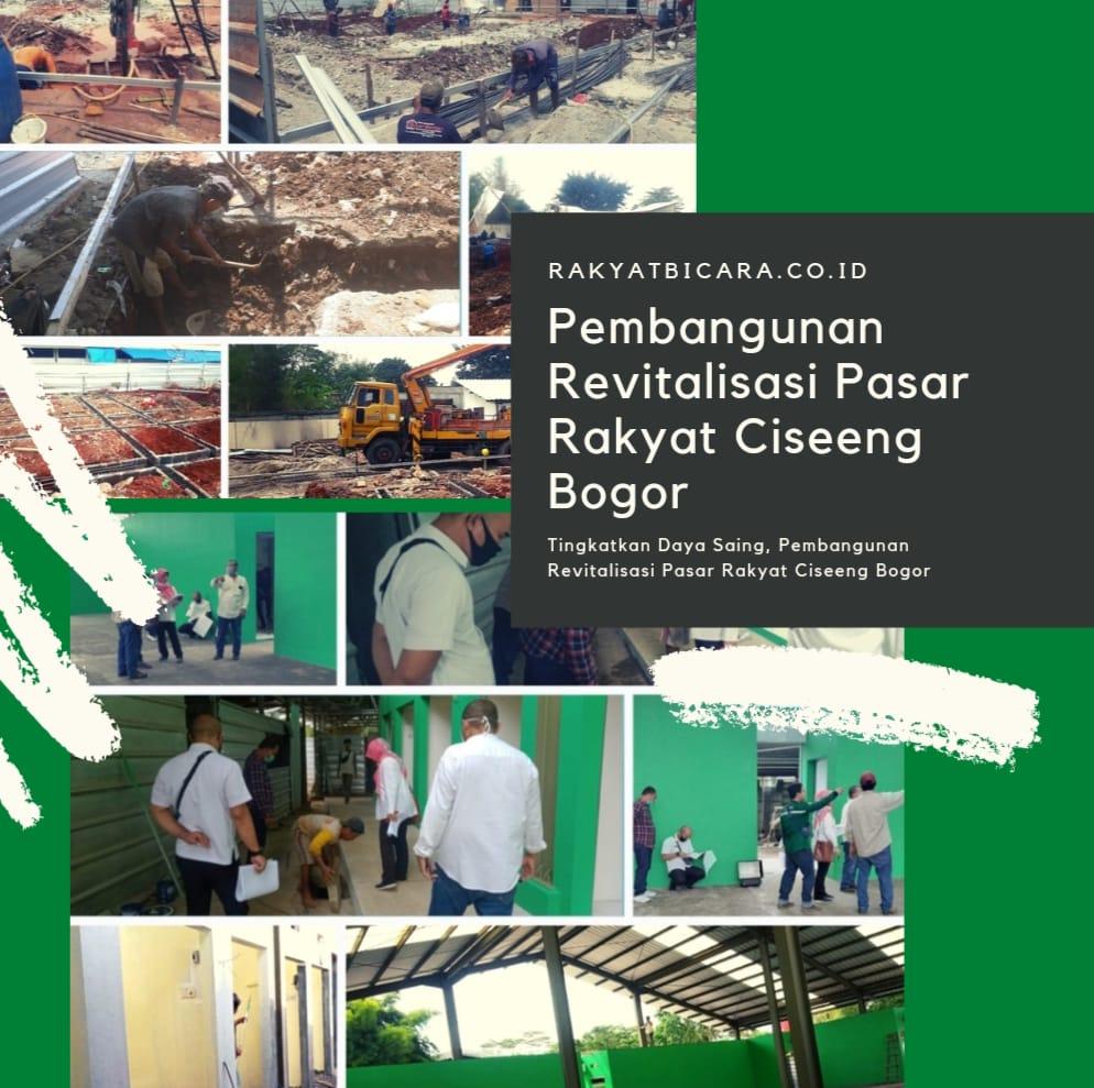Pembangunan Revitalisasi Pasar Rakyat Ciseeng Bogor