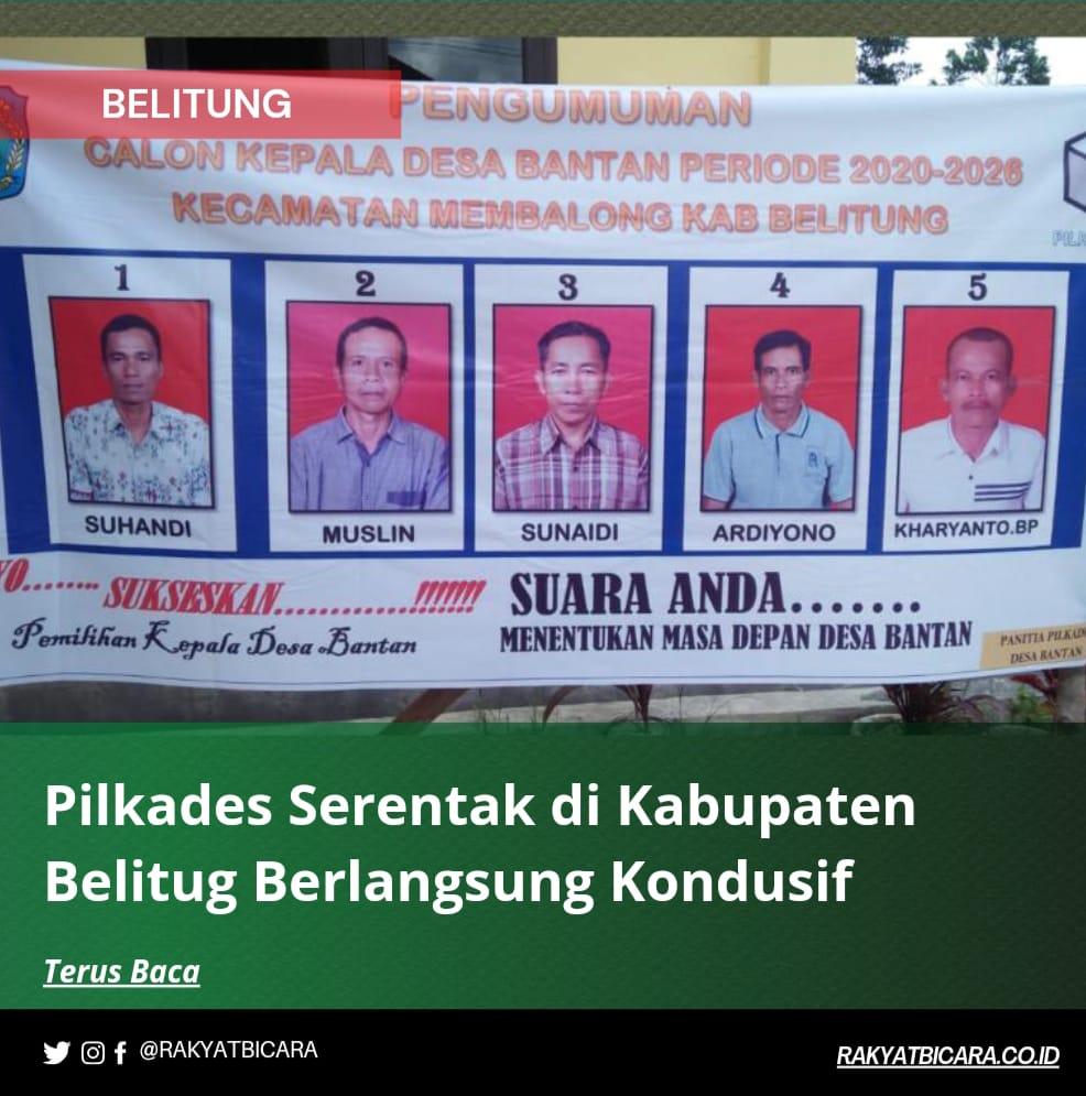 Pilkades Serentak di Kabupaten Belitung Berlangsung Kondisif