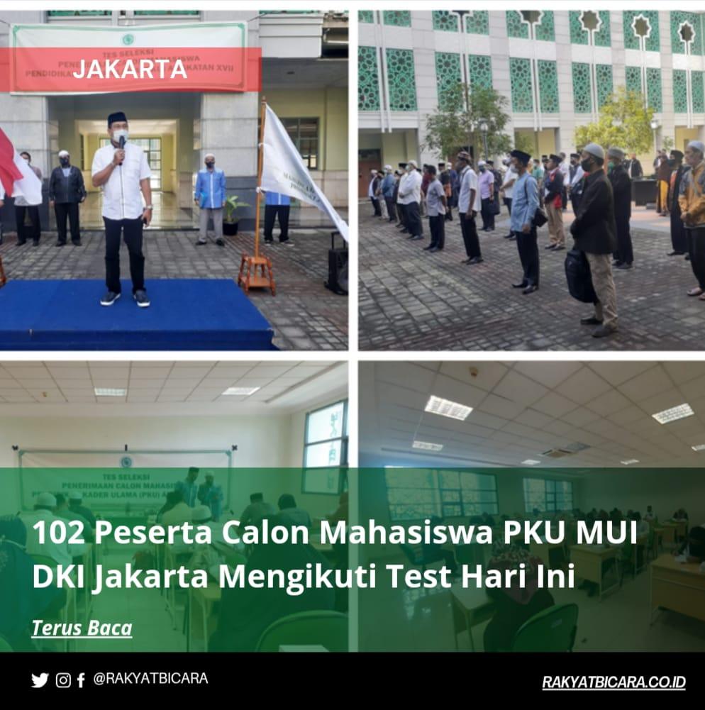 102 Peserta Calon Mahasiswa PKU MUI DKI Jakarta Mengikuti Test Hari ini
