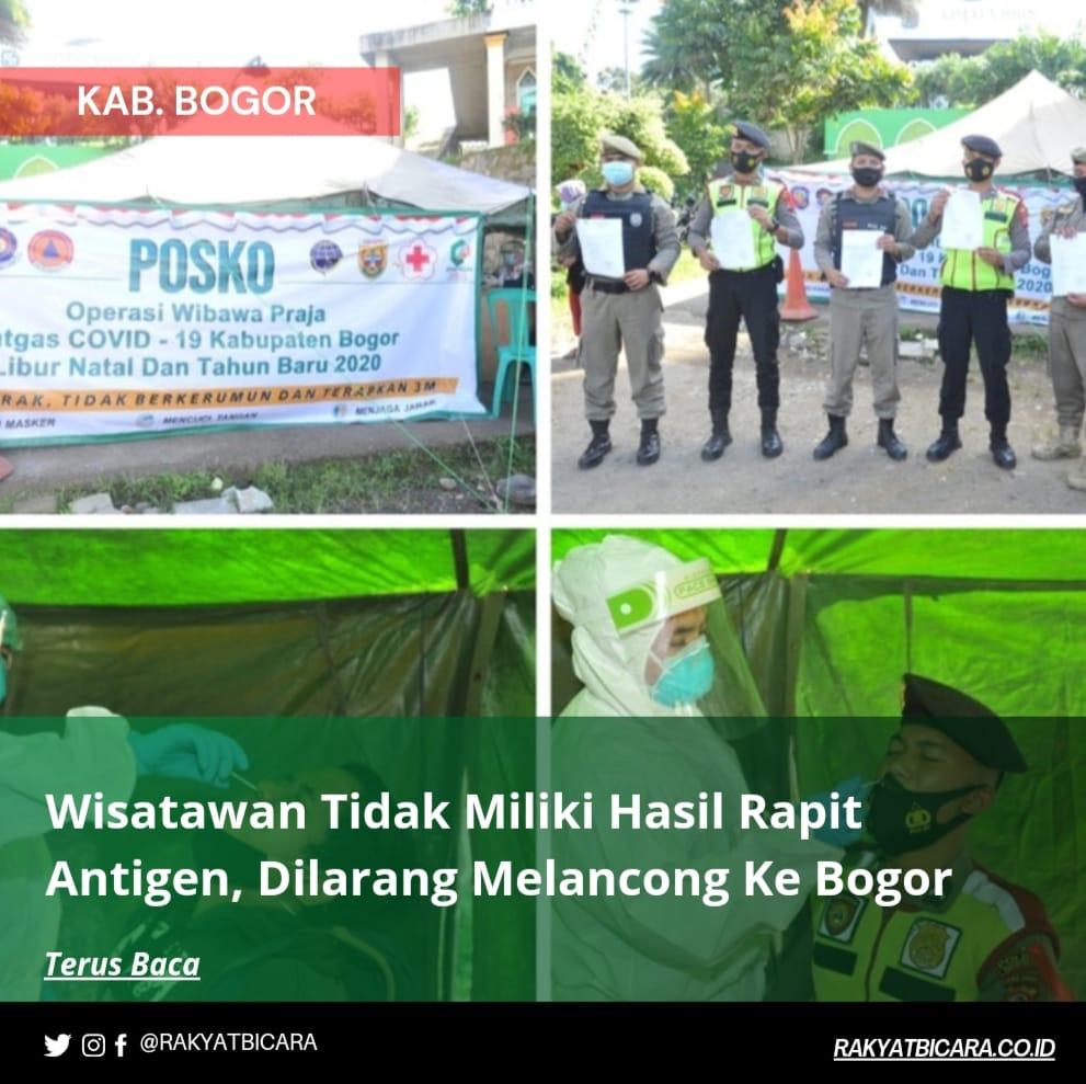 Wisatawan Tidak Miliki Hasil Rapit Antigen, Dilarang Melancong Ke Bogor
