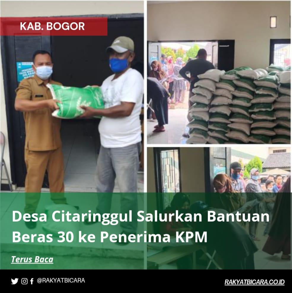 Desa Citaringgul Salurkan Bantuan Beras Sebanyak 30 Kg Ke Penerima KPM