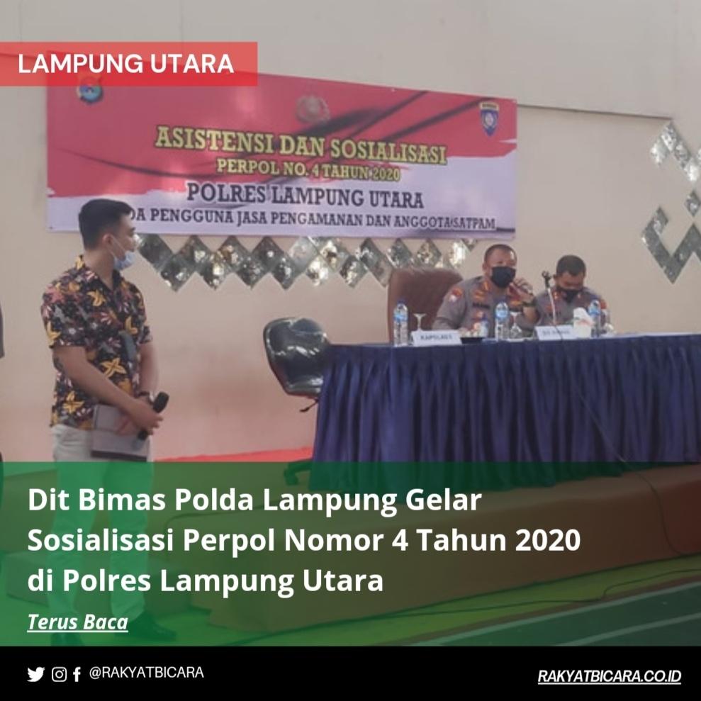 Dit Binmas Polda Lampung Gelar Sosialisasi Perpol Nomor 4 Tahun 2020 di Polres Lampung Uyara