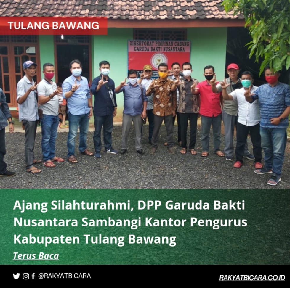 DPP Garuda Bakti Nusantara (GBN) Sambangi Kantor Pengurus Kabupaten Tulang Bawang