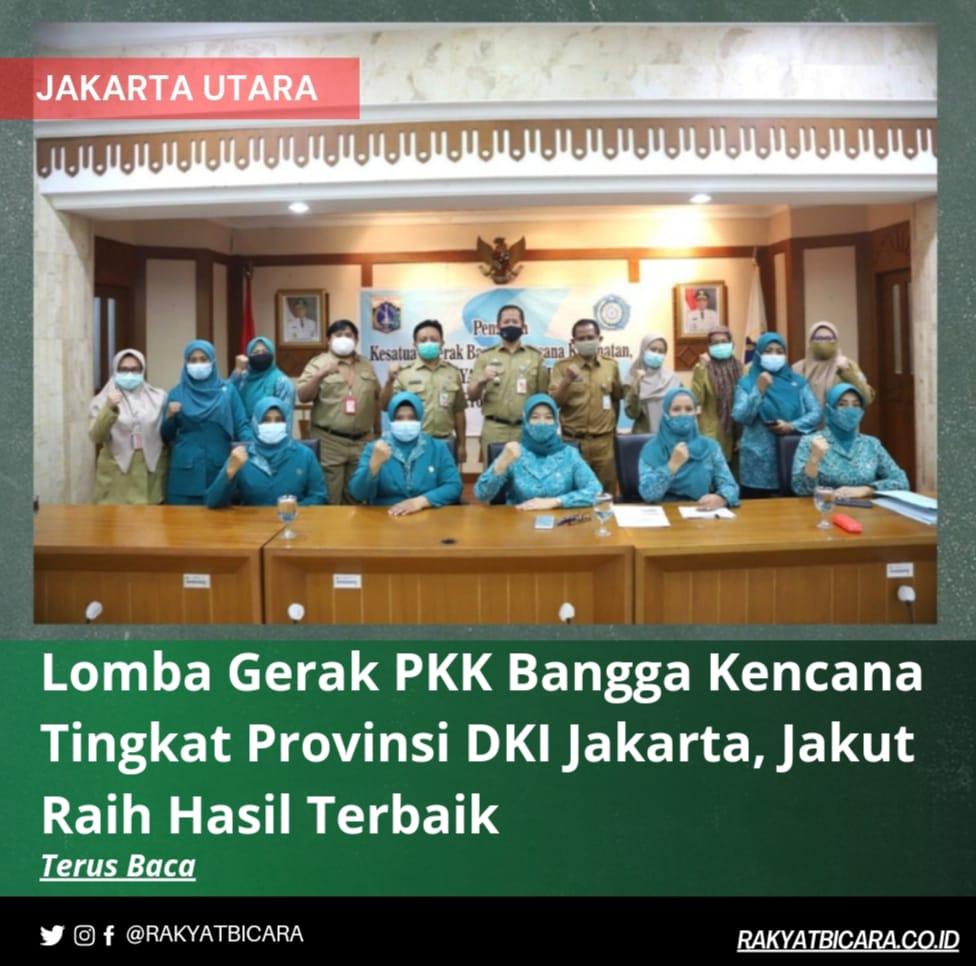 Lomba Gerak PKK Bangga Kencana Tingkat Provinsi DKI Jakarta, Jakut Raih Hasil Terbaik