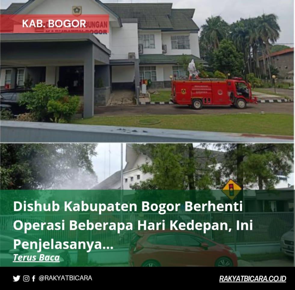 Dishub Kabupaten Bogor Berhenti Oprasi Beberapa Hari Kedepan, Ini Penjelasanya…