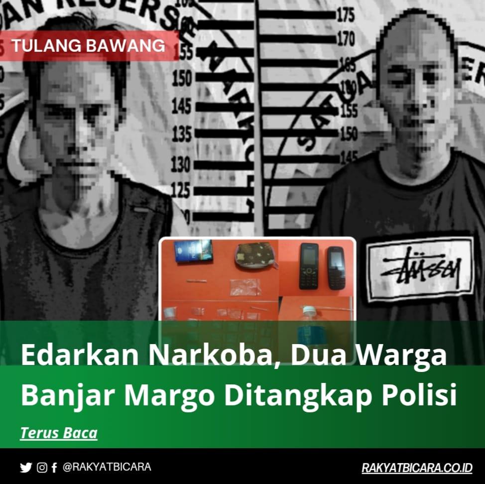 Edarkan Narkoba, Dua Warga Banjar Margo Ditangkap Polisi