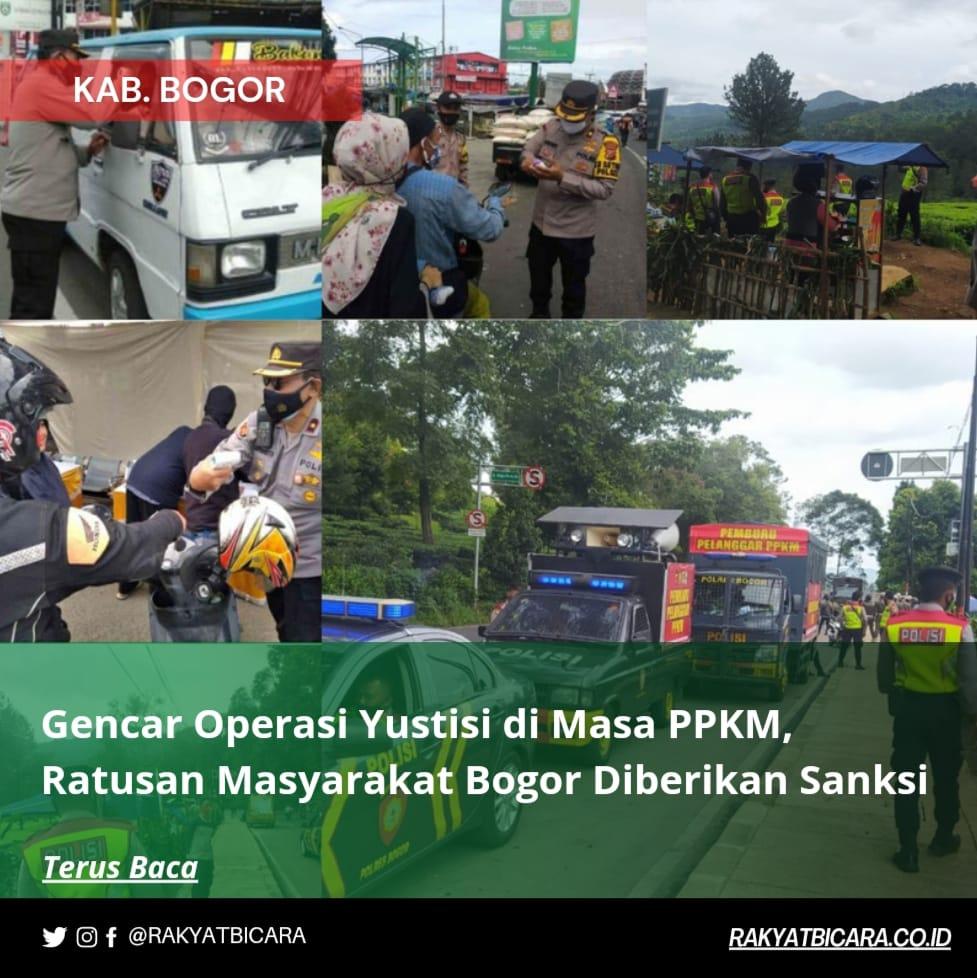 Gencar Operasi Yustisi di Masa PPKM, Ratusan Masyarakat Bogor Diberikan Sanksi