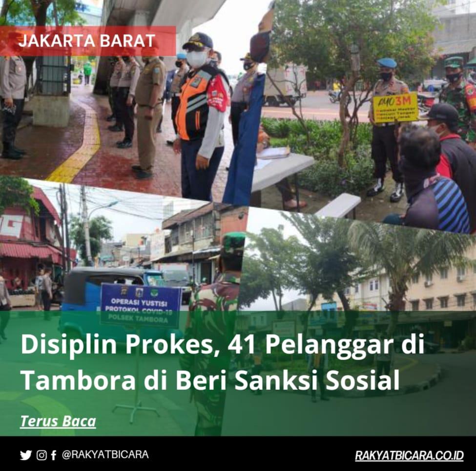 Disiplin Prokes, 41 Pelanggar di Tambora di Beri Sanksi Sosial