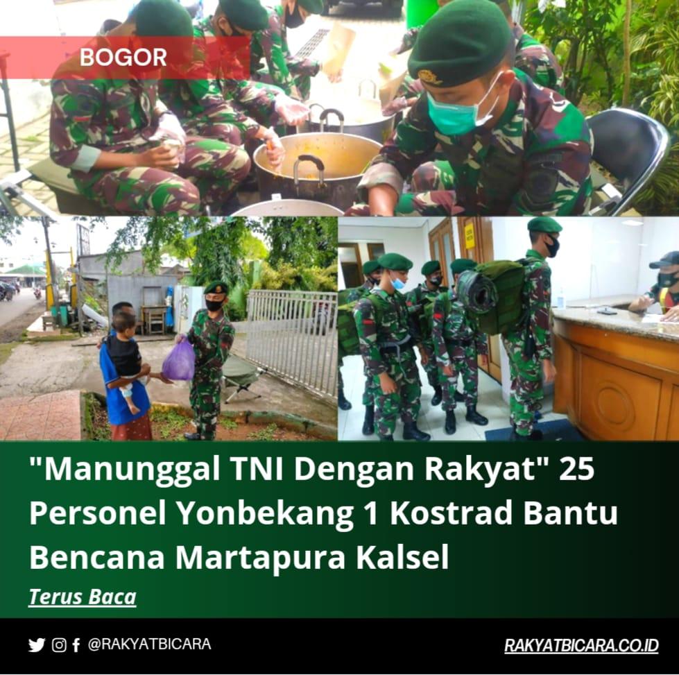 """""""Manunggal TNI Dengan Rakyat"""" 25 Personel Yonbekang 1Kostrad Bantu bencana Martapura Kalsel"""