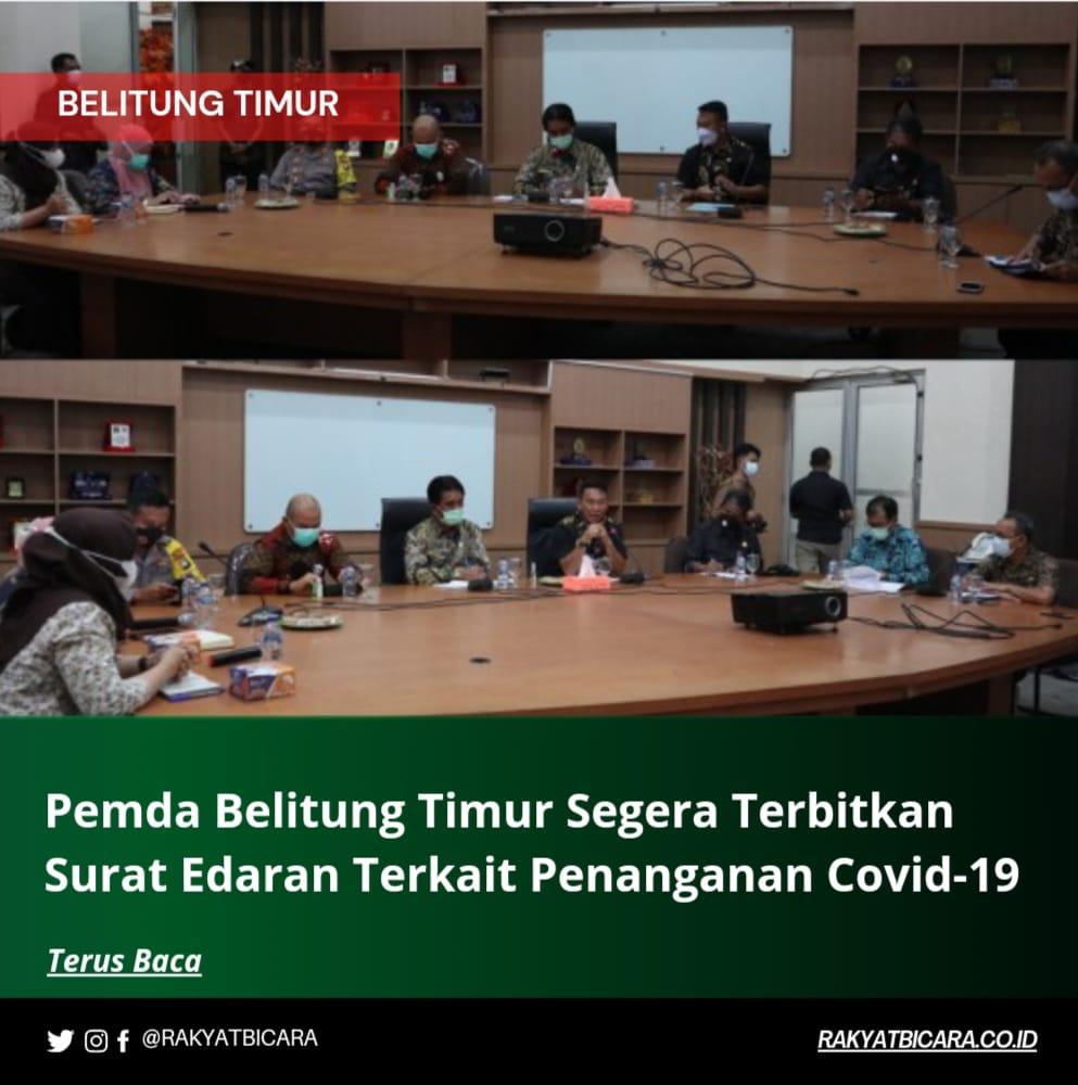 Pemda Belitung Timur Segera Terbitkan Surat Edaran Terkait Penanganan Covid-19