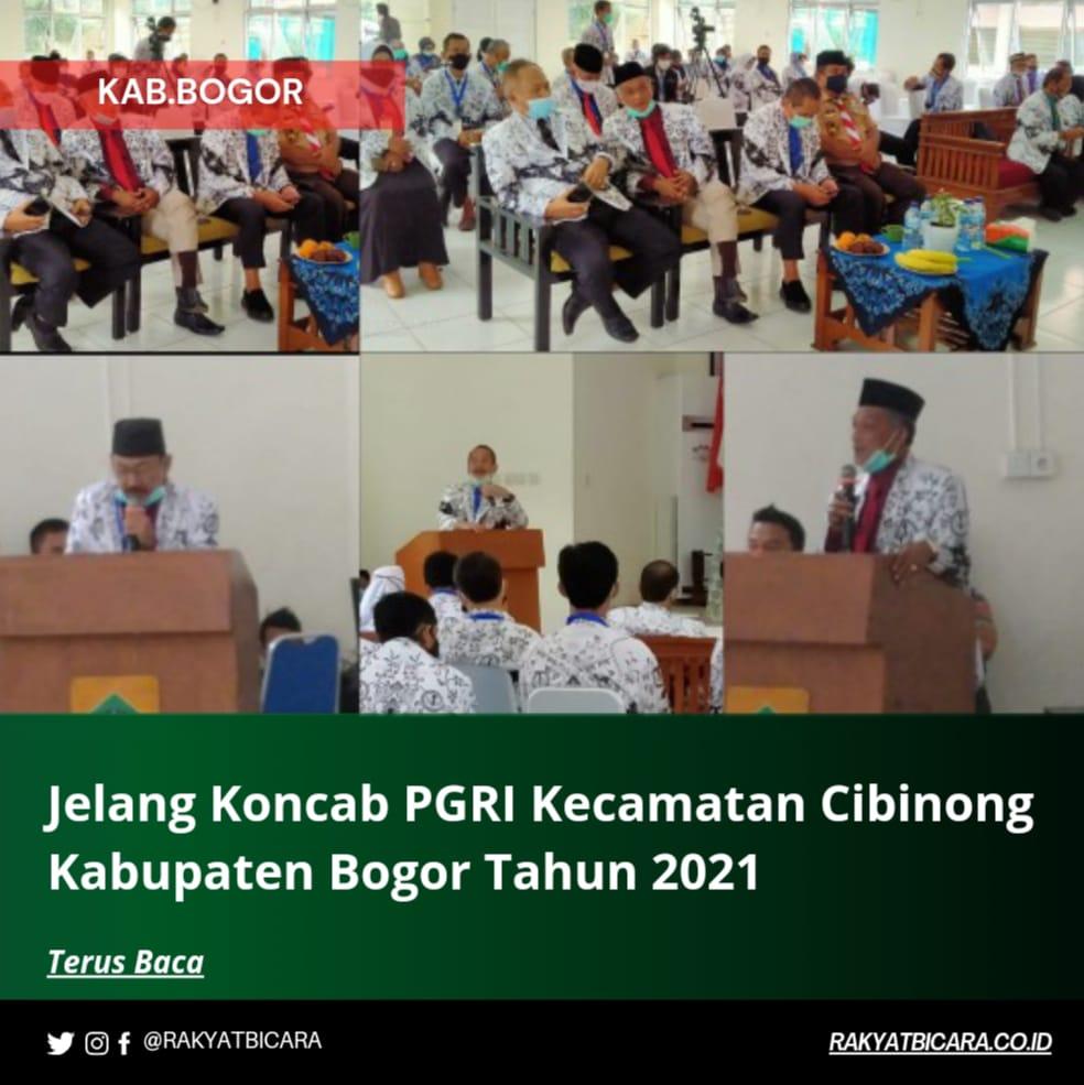 Jelang Koncab PGRI Kecamatan Cibinong Kabupaten Bogor Tahun 2021