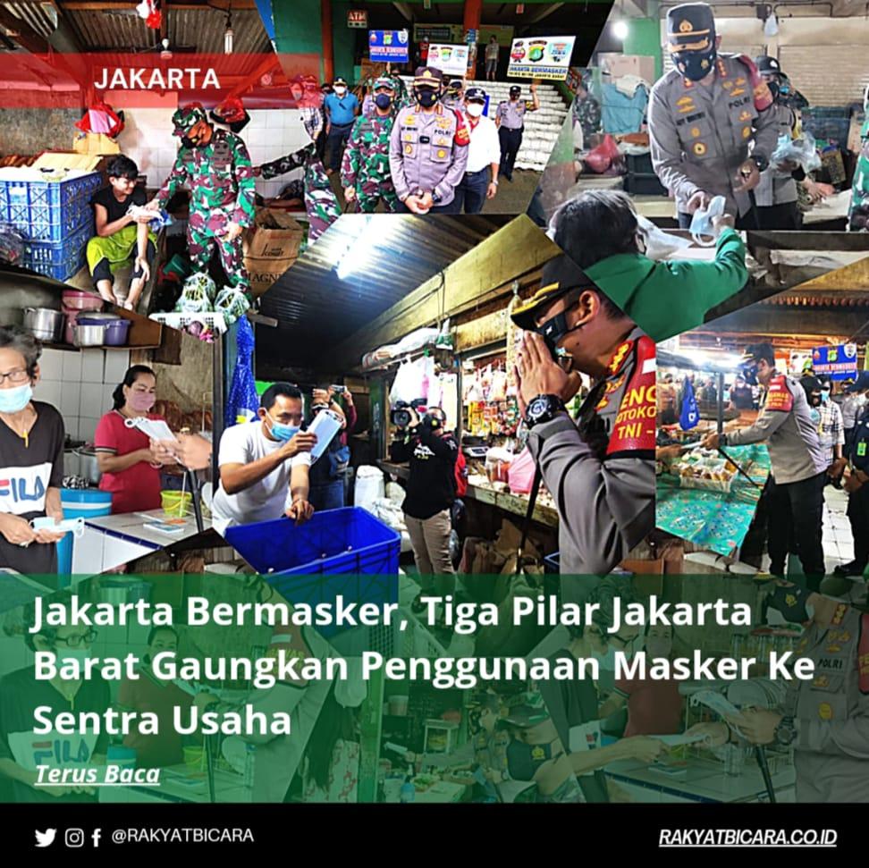 Jakarta bermasker, Tiga Pilar Jakarta Barat Gaungkan Penggunaan Masker Ke Sentra Usaha