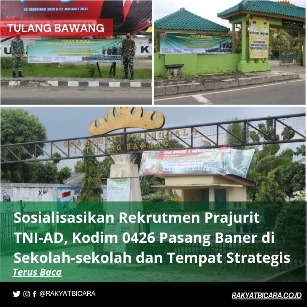 Sosialisasikan Rekrutmen Prajurit TNI- AD, Kodim 0426 Pasang Baner di Sekolah- Sekolah dan Tempat Strategis