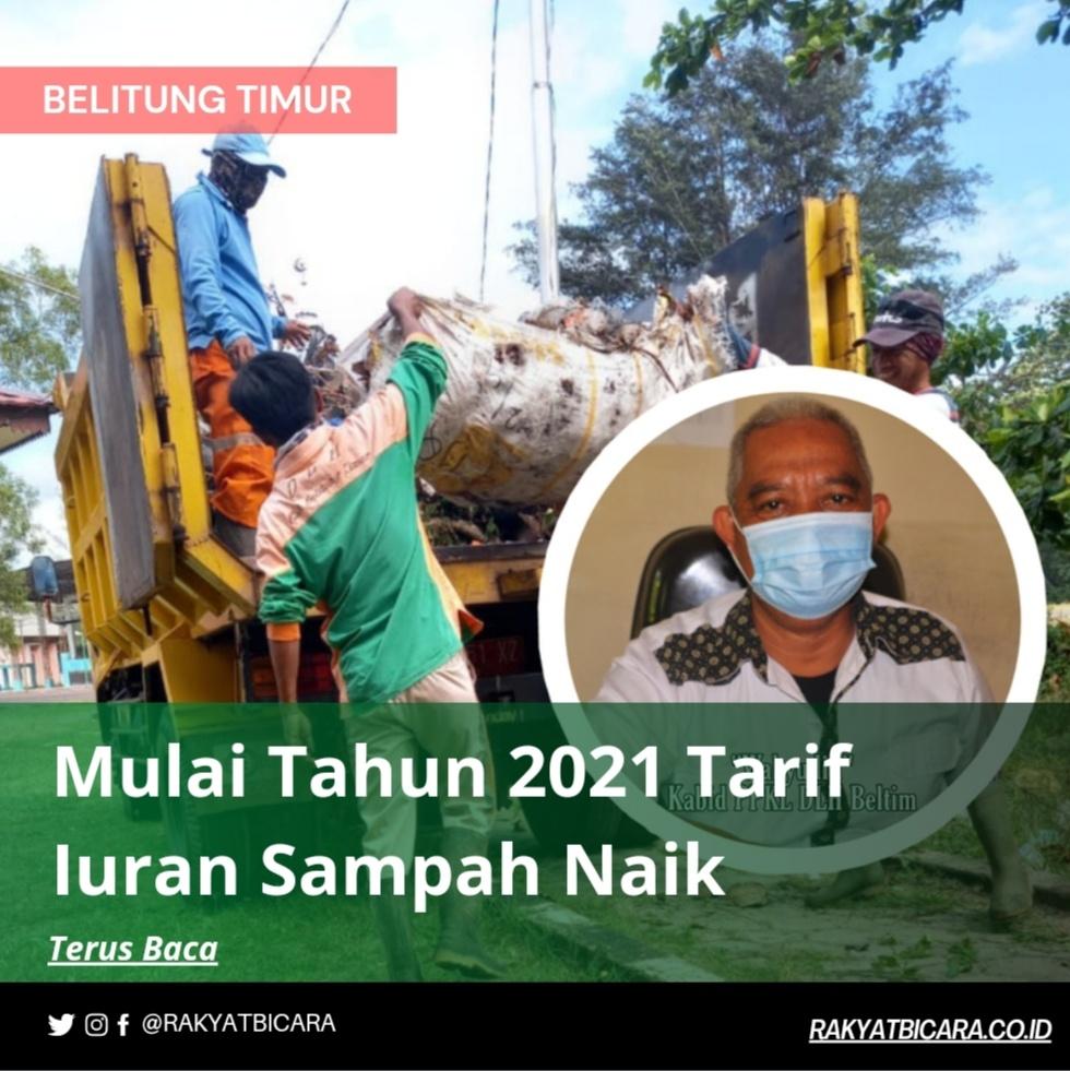 Mulai Tahun 2021 Tarif Iuran Sampah Naik