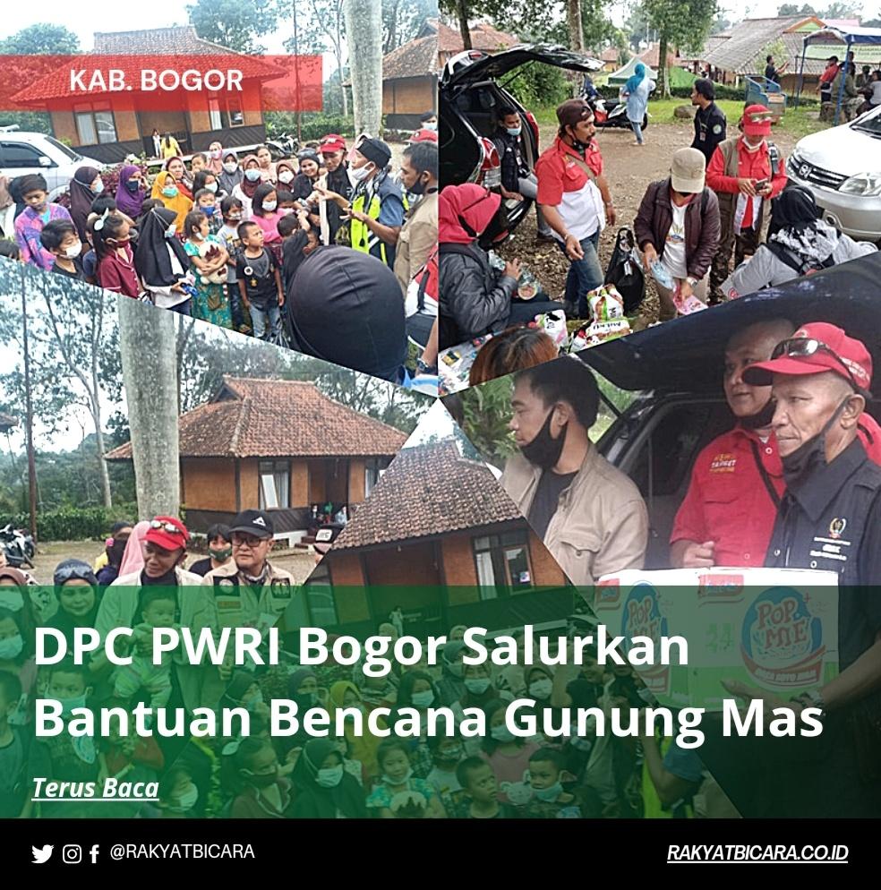 DPC PWRI Bogor Salurkan Bantuan Korban Bencana Alam Gunung Mas