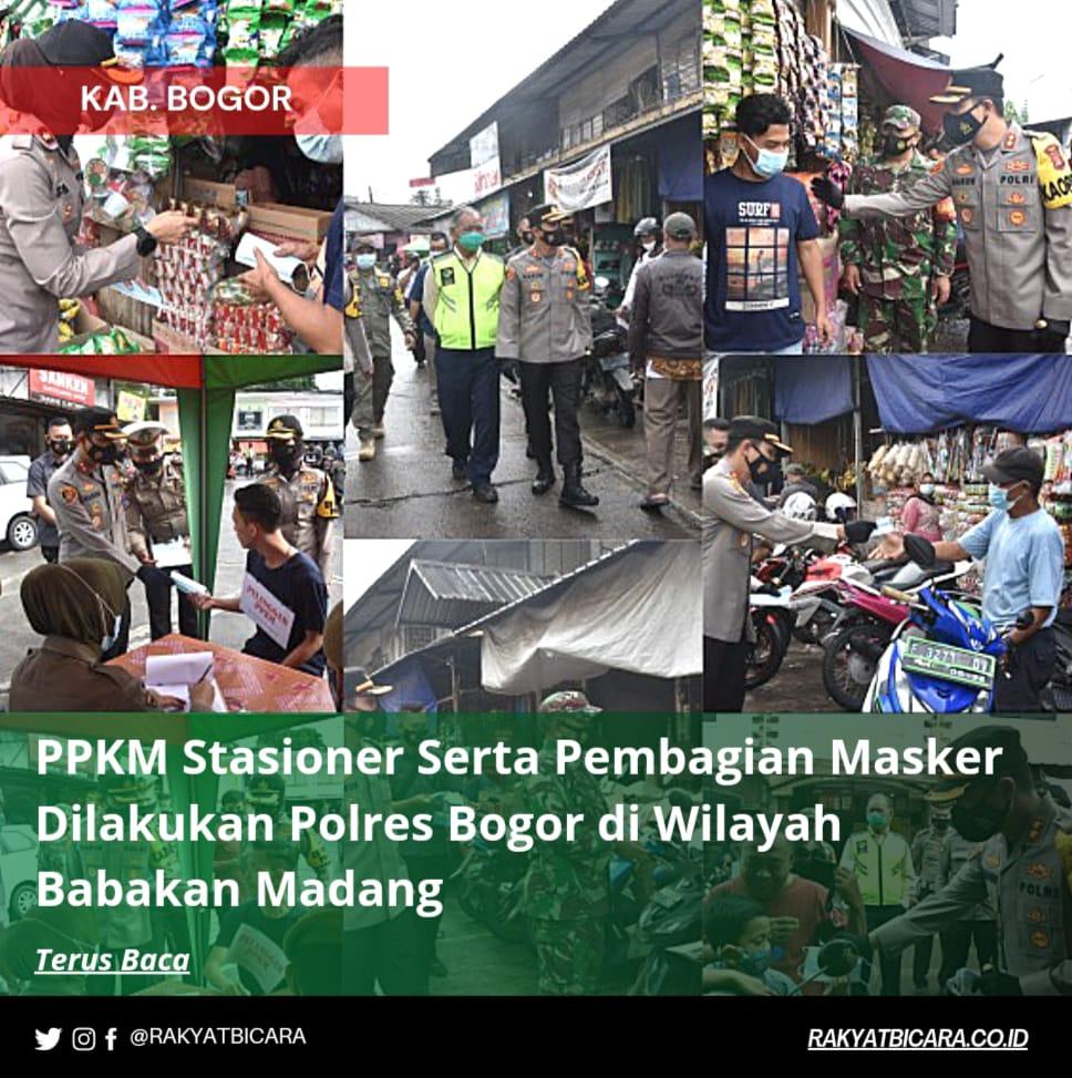 PPKM Stasioner Serta Pembagian Masker Dilakukan Polres Bogor di Wilayah Babakan Madang