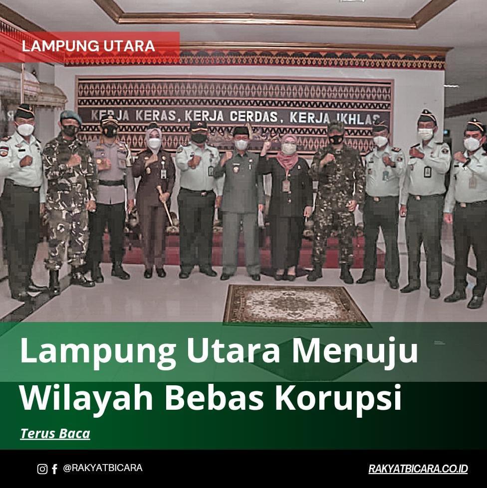 Lampung Utara Menuju Wilayah Bebas Korupsi