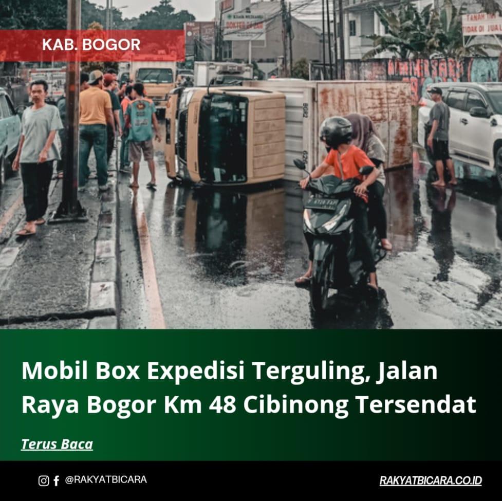 Mobil Box Expedisi Terguling, Jalan Raya Bogor Km 48 Cibinong Tersendat