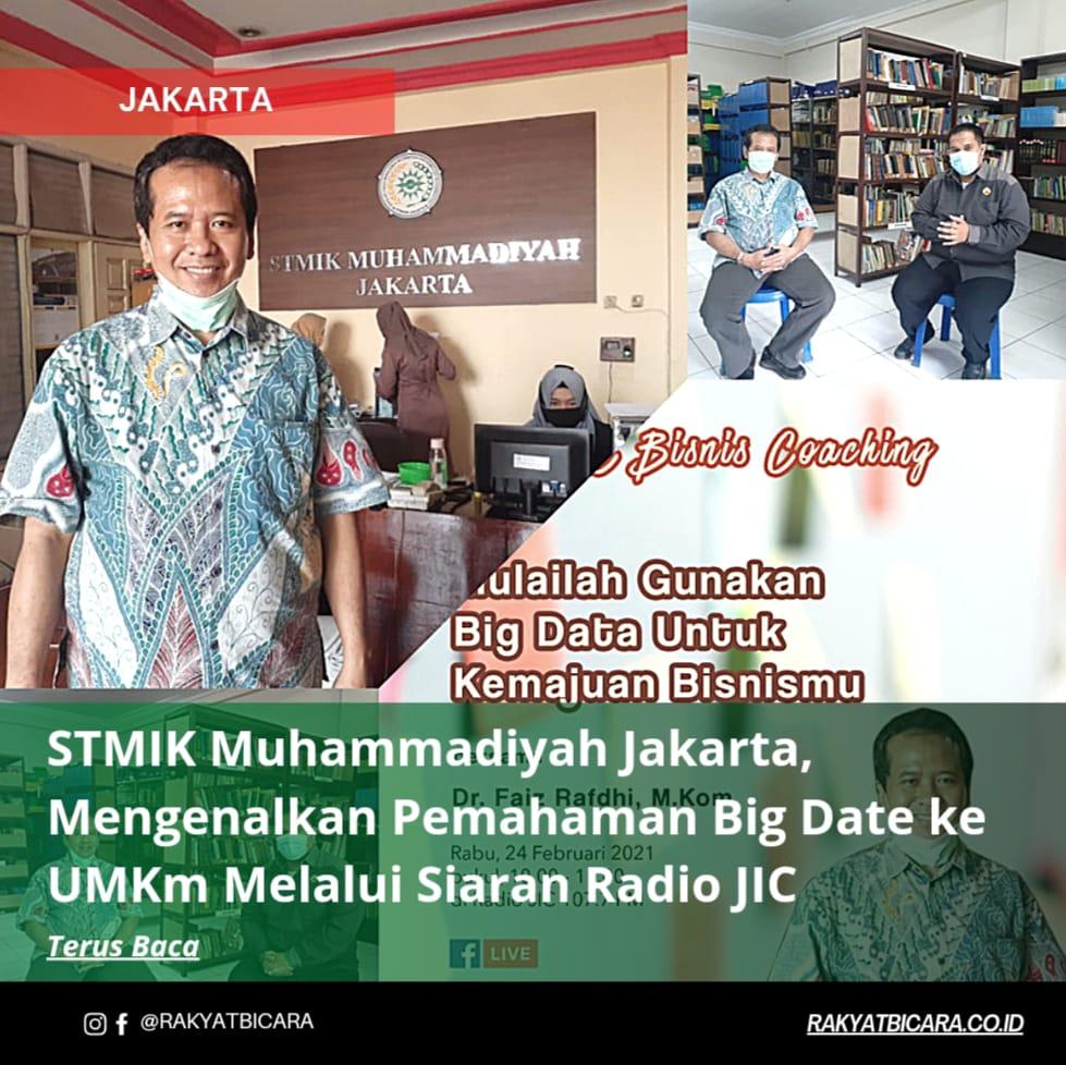 STMIK Muhammadiyah Jakarta, Mengenalkan Pemahaman Big Data Ke UMKM Melalui Siaran Radio JIC