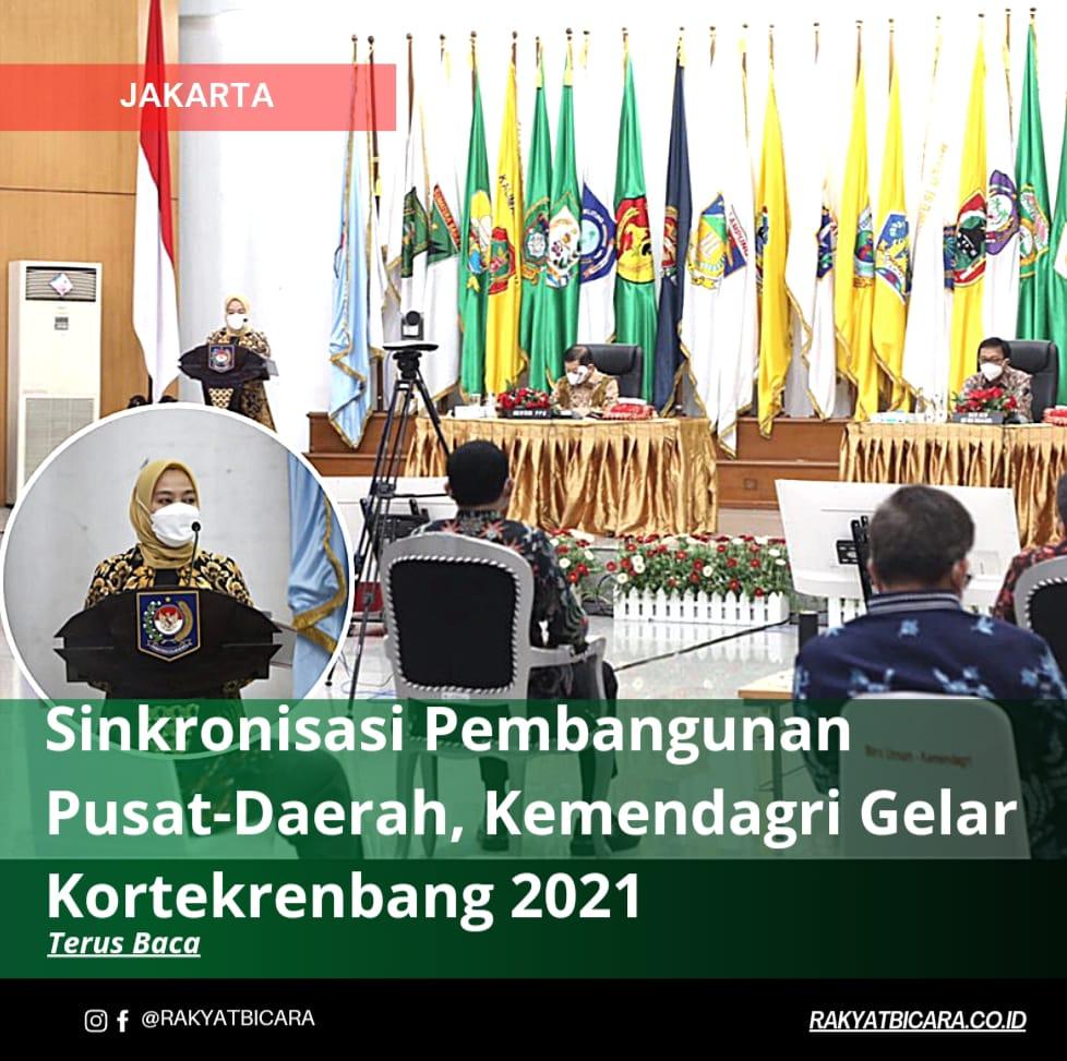 Sinkronisasi Pembangunan Pusat-Daerah, Kemendagri Gelar Kortekrenbang 2021