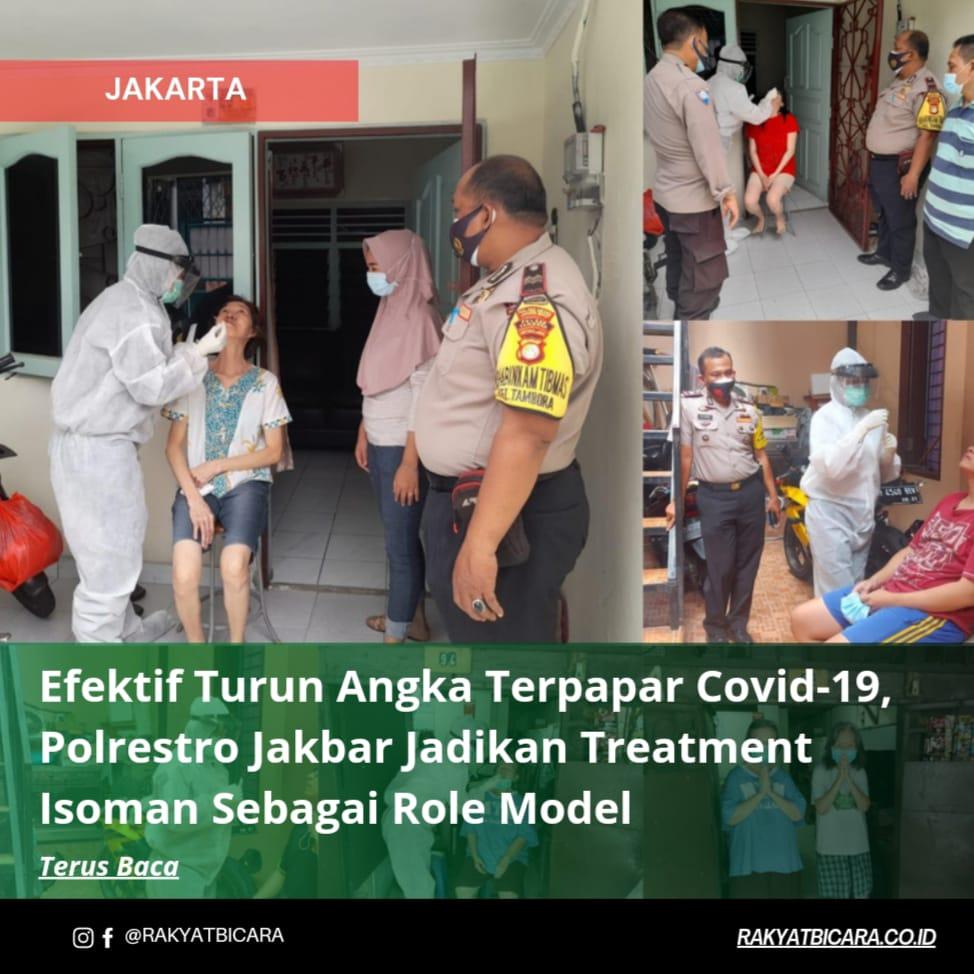 Efektif Turunkan Angka Terpapar Covid-19, Polrestro Jakbar Jadikan Treatment Isoman Sebagai Role Model
