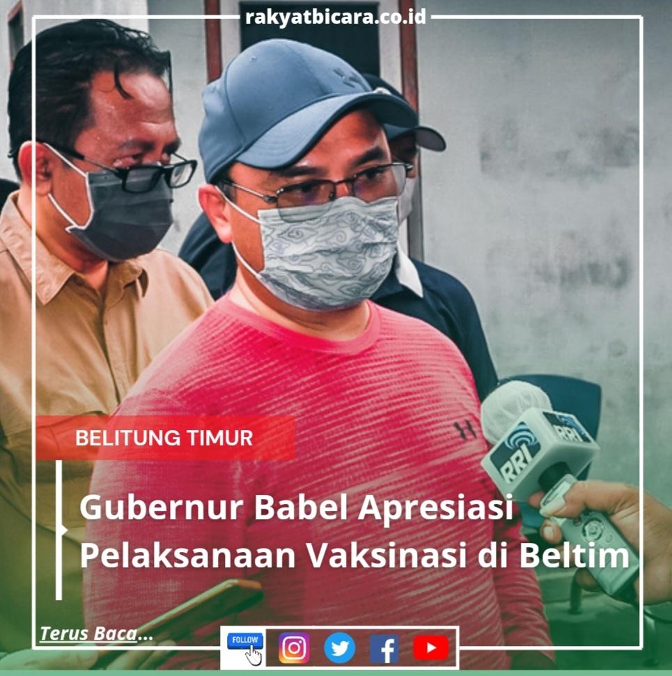 Gubernur Babel Apresiasi Pelaksanaan Vaksinasi di Beltim