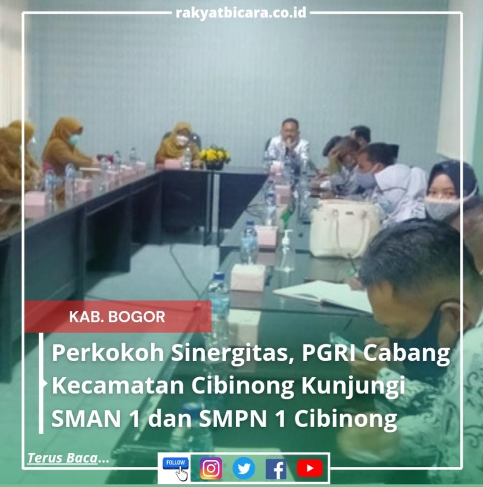 Perkokoh Sinergitas, PGRI Cabang Kecamatan Cibinong Kunjungi SMAN 1 dan SMPN 1 Cibinong