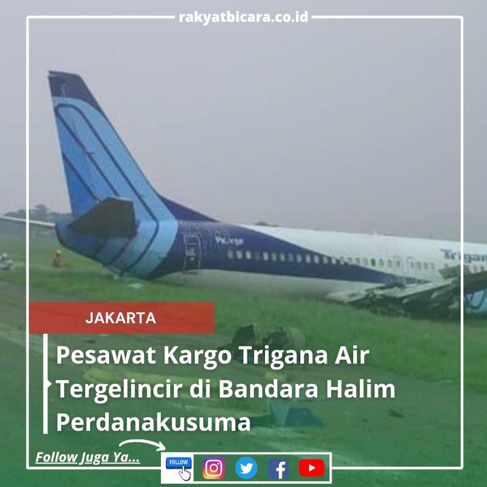 Pesawat Kargo Trigrana Air Tergelincir di Bandara Halim Perdanakusuma