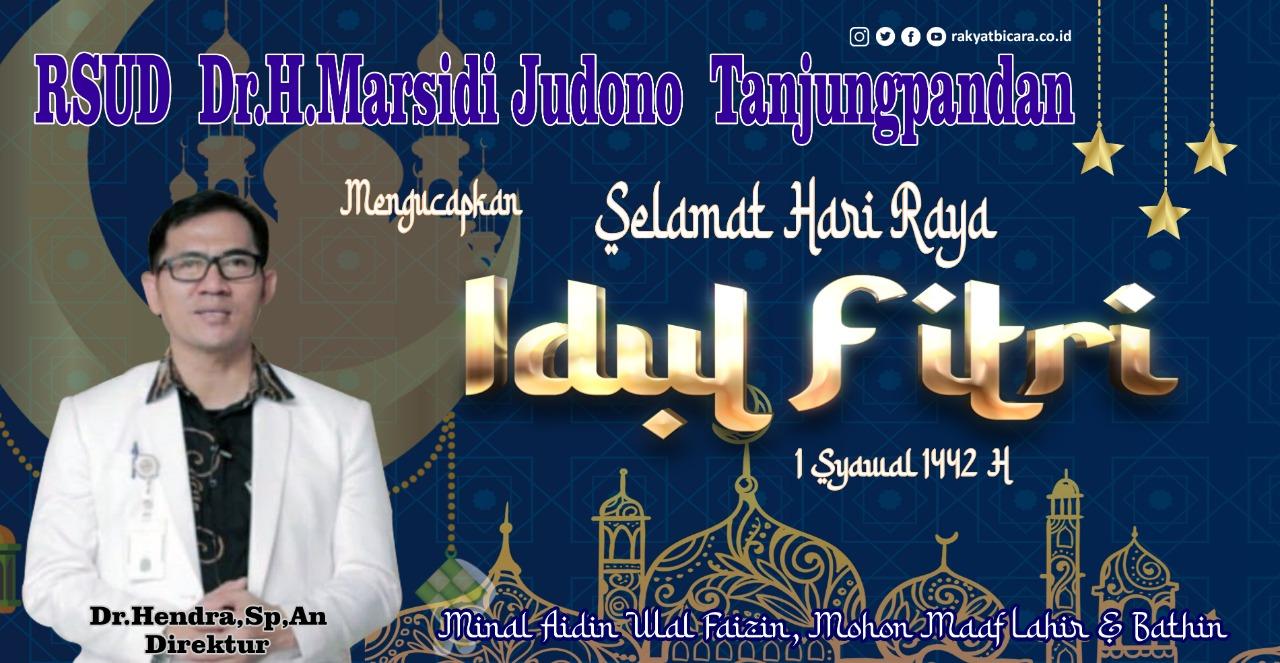 RSUD Dr.H.Marsidi Judono Tanjungpandan. Direktur, Paramedis dan Staf Kantor, Mengucapkan Selamat Idul Fitri 1 Syawal 1442 H