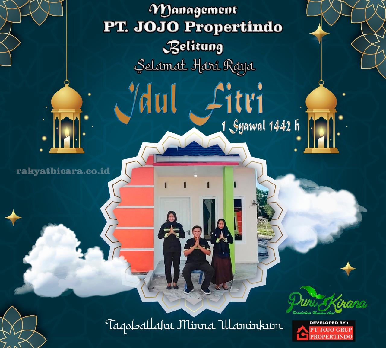 Management PT. JOJO Propertindo, Belitung Mengucapkan Selamat Idul Fitri 1 Syawal 1442 H