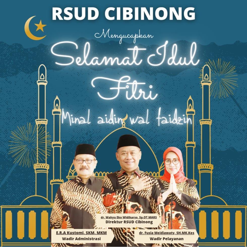 """Pimpinan Berserta Segenap Jajaran RSUD Cibinong Kabupaten Bogor, Mengucapkan """" Selamat Hari Raya Idul Fitri"""" 1"""