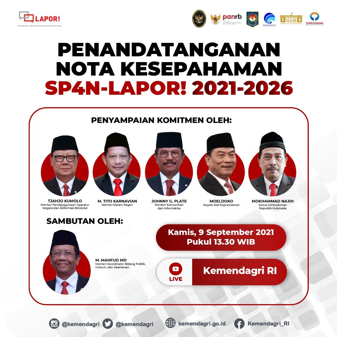 Perkuat SP4N-LAPOR!, Kemendagri dan Kementerian Kominfo Bakal Dilibatkan